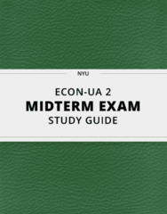 [ECON-UA 2] - Midterm Exam Guide - Everything you need to know! (18 pages long)
