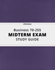 [Business 70-255] - Midterm Exam Guide - Everything you need to know! (12 pages long)