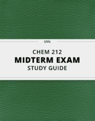 [CHEM 212] - Midterm Exam Guide - Ultimate 20 pages long Study Guide!