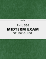 [PHIL 356] - Midterm Exam Guide - Ultimate 25 pages long Study Guide!