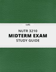[NUTR 3210] - Midterm Exam Guide - Comprehensive Notes for the exam (25 pages long!)