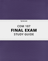 [COM 107] - Final Exam Guide - Everything you need to know! (73 pages long)