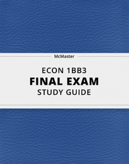 [ECON 1BB3] - Final Exam Guide - Comprehensive Notes for the exam (104 pages long!)