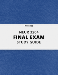 [NEUR 3204] - Final Exam Guide - Ultimate 75 pages long Study Guide!