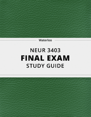 [NEUR 3403] - Final Exam Guide - Comprehensive Notes for the exam (32 pages long!)