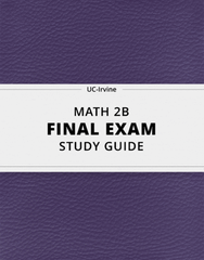 [MATH 2B] - Final Exam Guide - Everything you need to know! (25 pages long)