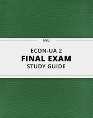 [ECON-UA 2] - Final Exam Guide - Everything you need to know! (49 pages long)