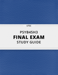 [PSYB45H3] - Final Exam Guide - Comprehensive Notes for the exam (41 pages long!)