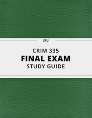 [CRIM 335] - Final Exam Guide - Everything you need to know! (46 pages long)