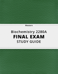 [Biochemistry 2280A] - Final Exam Guide - Everything you need to know! (378 pages long)