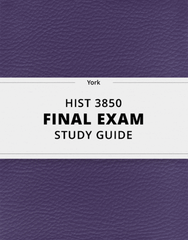 [HIST 3850] - Final Exam Guide - Ultimate 106 pages long Study Guide!