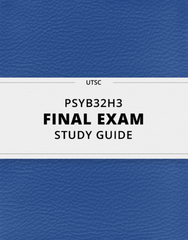 [PSYB32H3] - Final Exam Guide - Comprehensive Notes for the exam (164 pages long!)