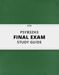 [PSYB32H3] - Final Exam Guide - Ultimate 128 pages long Study Guide!