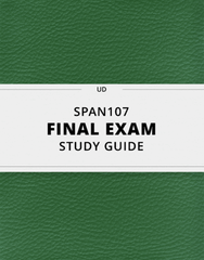 [SPAN107] - Final Exam Guide - Ultimate 39 pages long Study Guide!