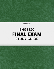 [ENG1120] - Final Exam Guide - Everything you need to know! (58 pages long)