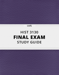 [HIST 3130] - Final Exam Guide - Everything you need to know! (38 pages long)