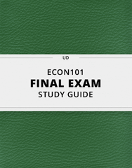 [ECON101] - Final Exam Guide - Comprehensive Notes for the exam (31 pages long!)