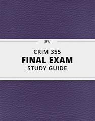 [CRIM 355] - Final Exam Guide - Everything you need to know! (71 pages long)