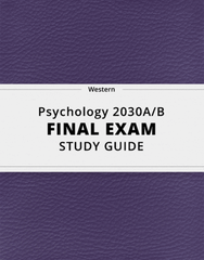 [Psychology 2030A/B] - Final Exam Guide - Ultimate 36 pages long Study Guide!