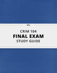 [CRIM 104] - Final Exam Guide - Ultimate 79 pages long Study Guide!