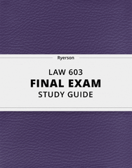 [LAW 603] - Final Exam Guide - Ultimate 49 pages long Study Guide!