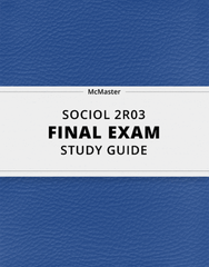 [SOCIOL 2R03] - Final Exam Guide - Everything you need to know! (53 pages long)