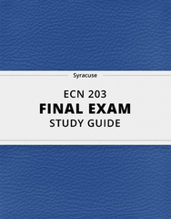 [ECN 203] - Final Exam Guide - Everything you need to know! (56 pages long)