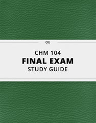 [CHM 104] - Final Exam Guide - Comprehensive Notes for the exam (79 pages long!)