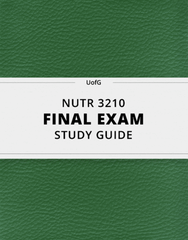 [NUTR 3210] - Final Exam Guide - Everything you need to know! (64 pages long)