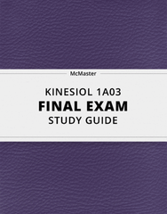 [KINESIOL 1A03] - Final Exam Guide - Everything you need to know! (215 pages long)
