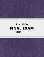 [FIN 3000] - Final Exam Guide - Comprehensive Notes for the exam (92 pages long!)