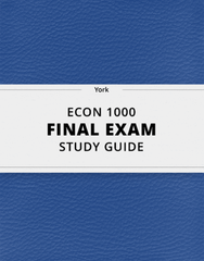 [ECON 1000] - Final Exam Guide - Comprehensive Notes for the exam (60 pages long!)