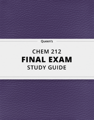 [CHEM 212] - Final Exam Guide - Ultimate 85 pages long Study Guide!