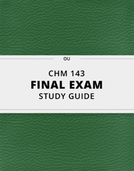 [CHM 143] - Final Exam Guide - Everything you need to know! (100 pages long)