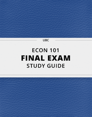 ECON 101 Final: [ECON 101] - Final Exam Guide - Comprehensive Notes fot the exam (51 pages long!)