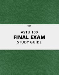 [ASTU 100] - Final Exam Guide - Everything you need to know! (39 pages long)