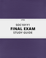 [SOC101Y1] - Final Exam Guide - Comprehensive Notes for the exam (97 pages long!)