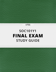 [SOC101Y1] - Final Exam Guide - Comprehensive Notes for the exam (108 pages long!)