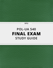 [POL-UA 540] - Final Exam Guide - Ultimate 52 pages long Study Guide!