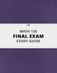 [MATH 135] - Final Exam Guide - Ultimate 96 pages long Study Guide!