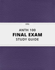 [ANTH 100] - Final Exam Guide - Everything you need to know! (76 pages long)