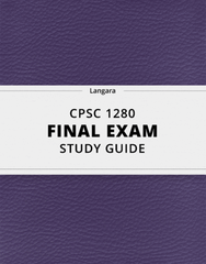 [CPSC 1280] - Final Exam Guide - Everything you need to know! (92 pages long)