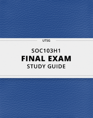[SOC103H1] - Final Exam Guide - Comprehensive Notes for the exam (36 pages long!)
