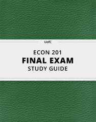 [ECON 201] - Final Exam Guide - Comprehensive Notes for the exam (25 pages long!)