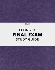 [ECON 201] - Final Exam Guide - Comprehensive Notes for the exam (33 pages long!)