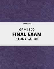 [CRM1300] - Final Exam Guide - Comprehensive Notes for the exam (39 pages long!)