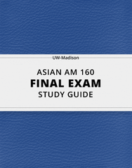 [ASIAN AM 160] - Final Exam Guide - Ultimate 34 pages long Study Guide!