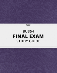 [BU354] - Final Exam Guide - Ultimate 71 pages long Study Guide!