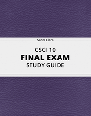 [CSCI 10] - Final Exam Guide - Comprehensive Notes for the exam (37 pages long!)