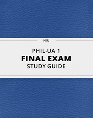 [PHIL-UA 1] - Final Exam Guide - Comprehensive Notes for the exam (22 pages long!)